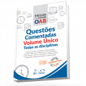 Serie Metodo de Estudo OAB - Questoes Comentadas - Volume Unico - Todas as Disciplinas