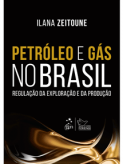 E-Book - Petroleo e Gas no Brasil - Regulacao da Exploracao e da Producao