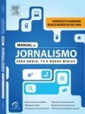 E-Book - Manual de Jornalismo para Radio, TV e Novas Midias