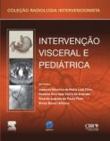 Intervencao Vascular Visceral e Pediatrica