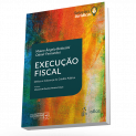 Serie Solucoes Juridicas - Execucao Fiscal