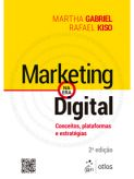 Marketing na Era Digital - Conceitos, Plataformas e Estrategias